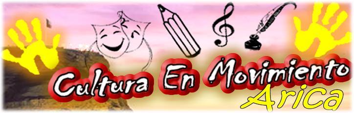 Cultura en Movimiento Arica