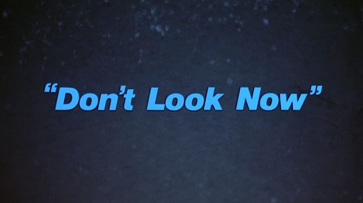 Celluloid Moon: Don't Look Now (1973)