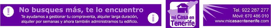 Publicidad: Mi casa en Tenerife, tu agente de venta y alquiler en Tenerife