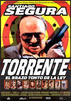 Torrente 1, el brazo tonto de la ley