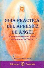 Guía práctica del aprendiz de Ángel