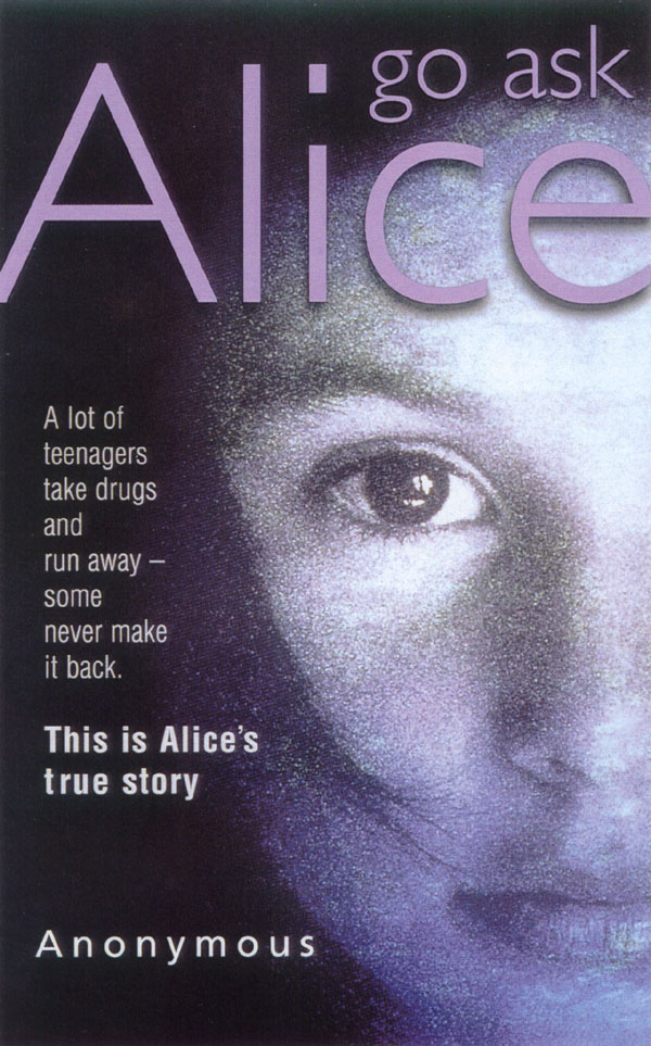 go ask alice book essay Go ask alice essays: over 180,000 go ask alice essays, go ask alice term papers, go ask alice research paper, book reports 184 990 essays, term and research papers.