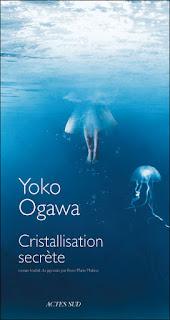 Cristallisation secrète - Yoko Ogawa