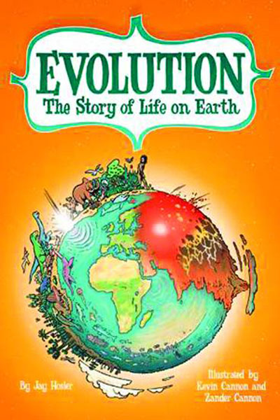 Evolution: The Story of Life on Earth HC by (W) Jay Hosler (A) Kevin Cannon, ...
