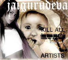 Kill All ArtistS!