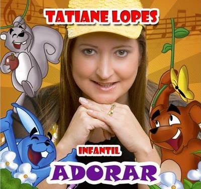Tatiane Lopes - Adorar Infantil - Previa 2008