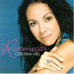 Cristina Mel - Recomeçar 2005