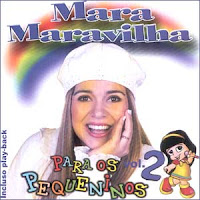 Mara Maravilha - Para os Pequeninos Vol.2 2004