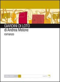 Sul+Romanzo_Giardini+di+loto_Andrea+Melo