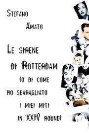 Sul+Romanzo_le+sirene+di+rotterdam_Stefa
