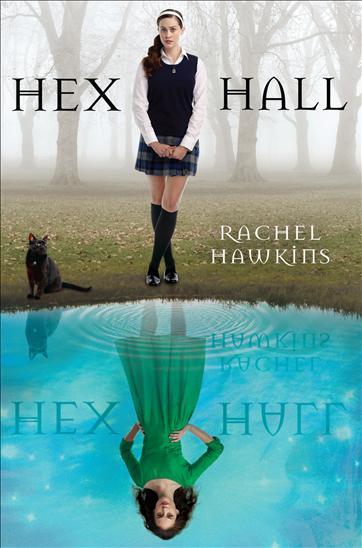Hex Hall by Rachel Hawkins  Hex+hall