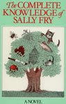 The Complete Knowledge of Sally Fry