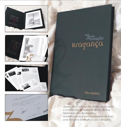 Bragança - Uma Terra Com Coração.