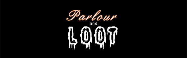parlour and loot