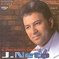 J. Neto - E Suas Melhores Cancoes