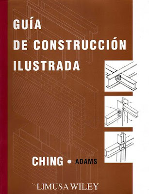 Guía de Construcción Ilustrada por Francis D. K. Ching