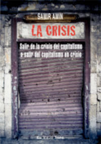 La Crisis por Samir Amin