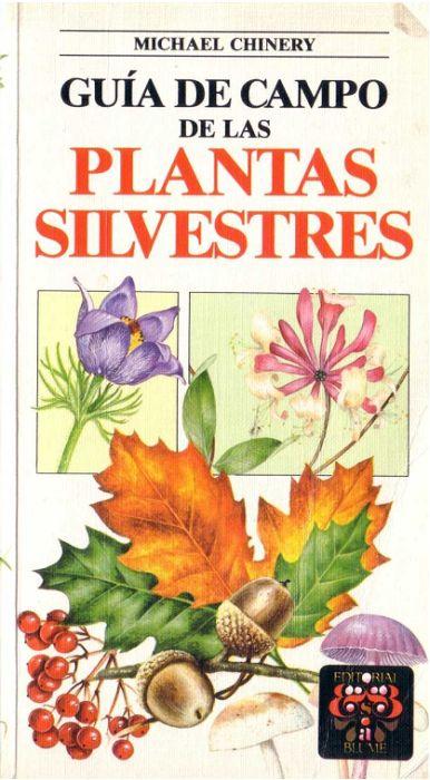 Guía de campo de las plantas silvestres - Michael Chinery [28,3 MB | PDF | Español]