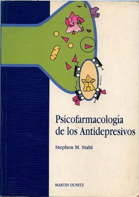 Psicofarmacología de los Antidepresivos por Stephen M. Stahl