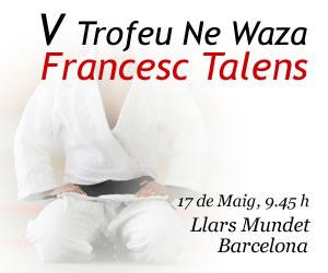 Trofeu Ne waza Francesc Talens