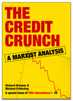 The Credit Crunch - A Marxist Analysis