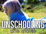 Unschooling the Movie