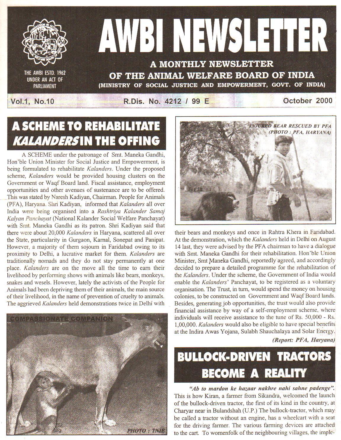 Rehabilitation of dancing bear scheme was introduced by  Naresh Kadyan