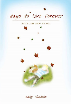 RESENSI NOVEL TERJEMAHAN : WAYS TO LIVE FOREVER