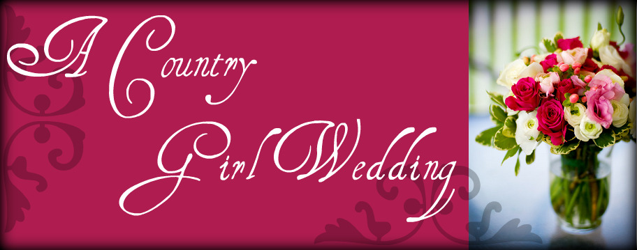 A Country Girl Wedding