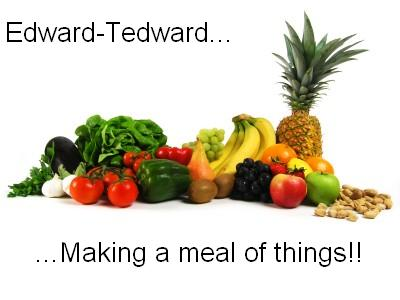 Edward...making a meal of things!
