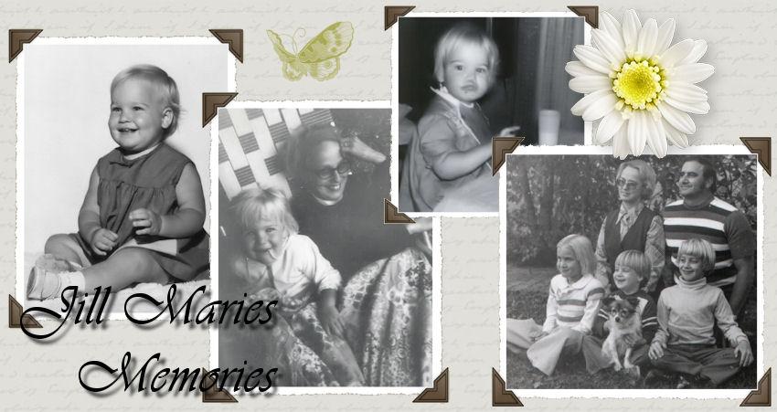 Jill Marie's Memories