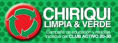"""CAMPAÑA DE RECICLAJE """"CHIRIQUI LIMPIA Y VERDE"""""""