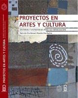 PROYECTOS EN ARTES Y CULTURA