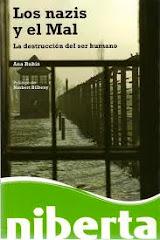 Los nazis y el Mal. La destrucción del ser humano