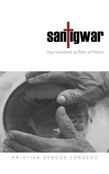 SANTIGWAR: Mga Rawitdawit sa Bikol asin Filipino
