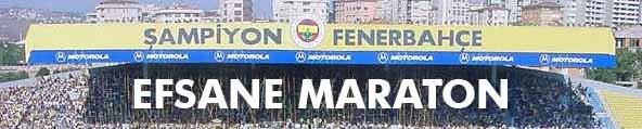 EFSANE MARATON