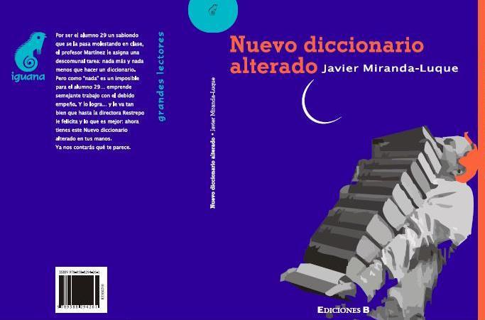 NUEVO DICCIONARIO ALTERADO / AUTOR: JAVIER MIRANDA-LUQUE
