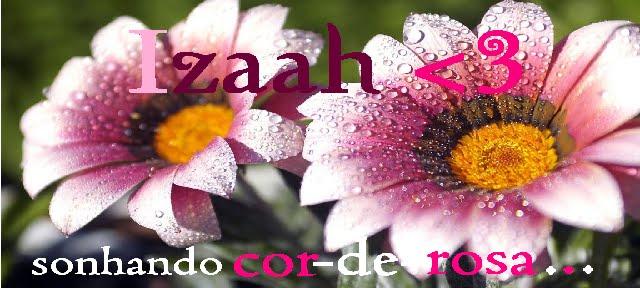 Izaah!*