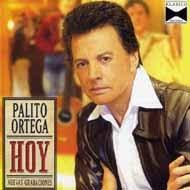 PALITO ORTEGA - DISCOGRAFIA Hoy