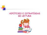 Hipóteses e estratégias de leitura