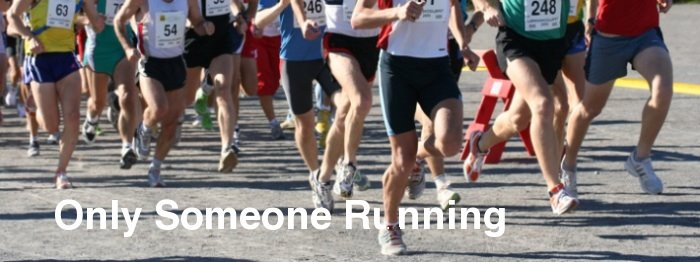 Only Someone Running