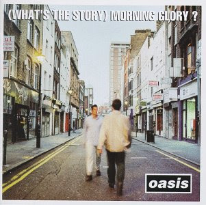 Oasis - (What's the story)Morning Glory?