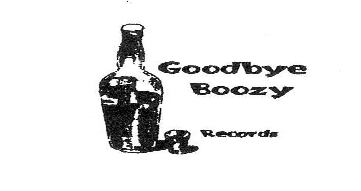 Goodbye Boozy Records