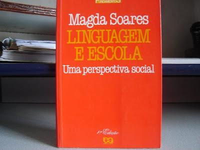 Resenha de Linguistica: Linguagem e Escola: Uma Perspectiva Social