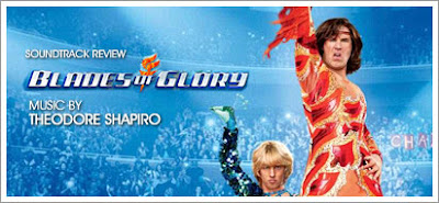 Blades of Glory (Soundtrack) by Theodore Shapiro
