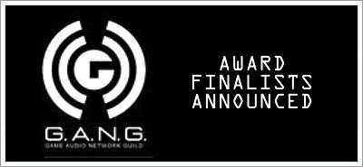 6th Annual G.A.N.G. Award Finalists announced at music4games.net
