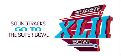 Soundtracks Go to the Super Bowl
