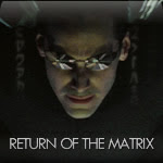 Return of the Matrix