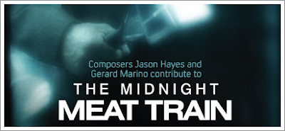 Composers Jason Hayes and Gerard Marino contribute to THE MIDNIGHT MEAT TRAIN