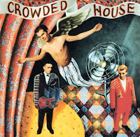CROWDED HOUSE. Don't Dream It's Over